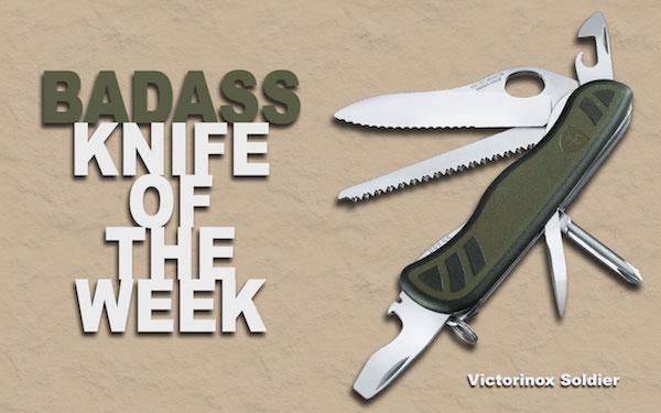 Badass Knife Of The Week Victorinox Soldier