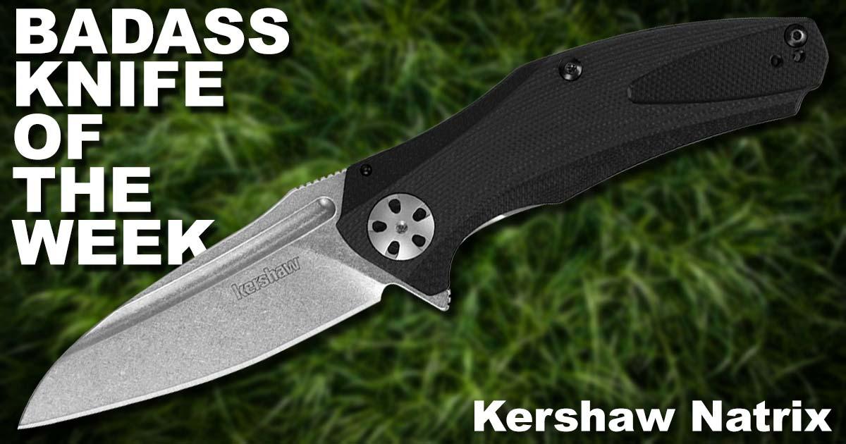 Badass Knife of the Week Kershaw Natrix